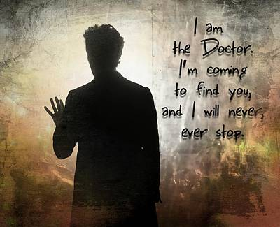 Doctor Who Inspired, I Am The Doctor Poster by Alondra Hanley