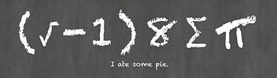 I Ate Some Pie Poster by Nancy Ingersoll