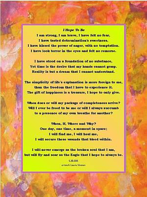 I Hope To Be -  3 Poster by  Laurie Homan