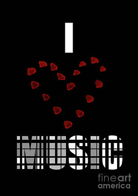 I Love Music 7 Poster by Prarthana Kulasekara