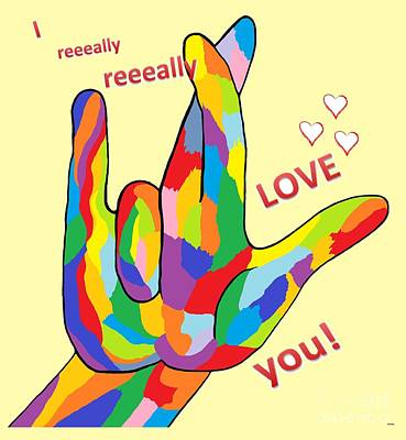 I Really Really Love You Poster by Eloise Schneider