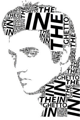 In The Ghetto Elvis Wordart Poster by Alice Gipson