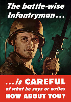 Infantryman Is Careful Of What He Says Poster by War Is Hell Store