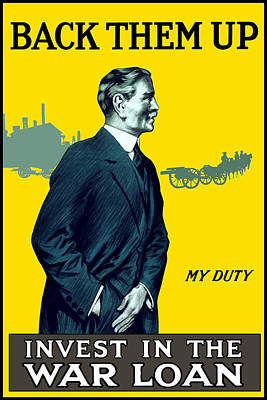 Invest In The War Loan - Ww1 Poster by War Is Hell Store
