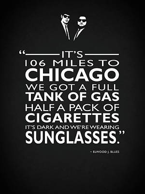 Its 106 Miles To Chicago Poster by Mark Rogan