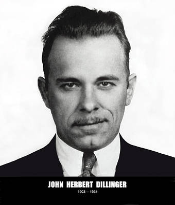 John Dillinger - Bank Robber And Gang Leader Poster by Daniel Hagerman