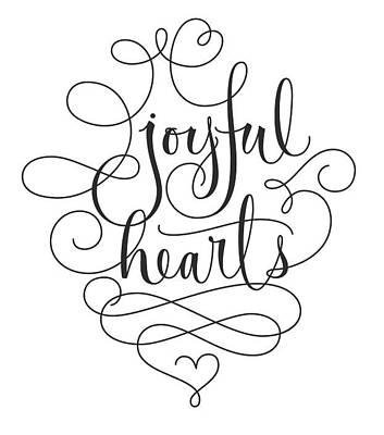 Joyful Hearts Lettering With Scrollwork Poster by Gillham Studios