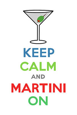 Keep Calm And Martini On Poster by Andi Bird