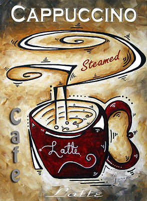 Latte By Madart Poster by Megan Duncanson