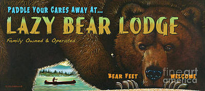 Lazy Bear Lodge Sign Poster by Wayne McGloughlin