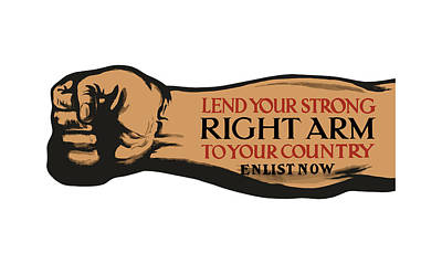 Lend Your Strong Right Arm To Your Country Poster by War Is Hell Store