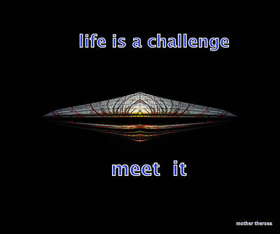 Life Is A Challenge Poster by Irma BACKELANT GALLERIES