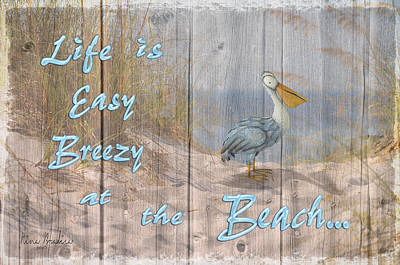 Life Is Easy Breezy At The Beach Poster by Nina Bradica