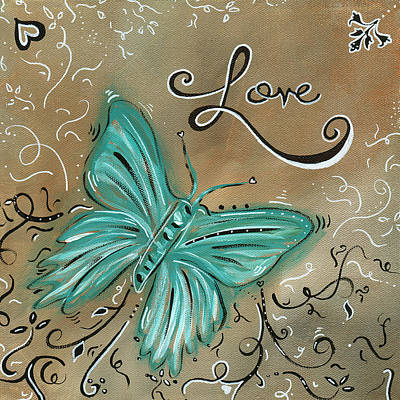 Live And Love Butterfly By Madart Poster by Megan Duncanson