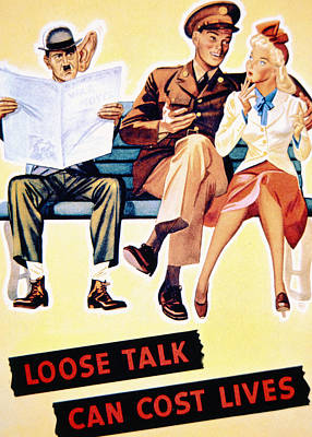 Loose Talk Can Cost Lives Poster by American School