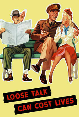 Loose Talk Can Cost Lives - World War Two Poster by War Is Hell Store