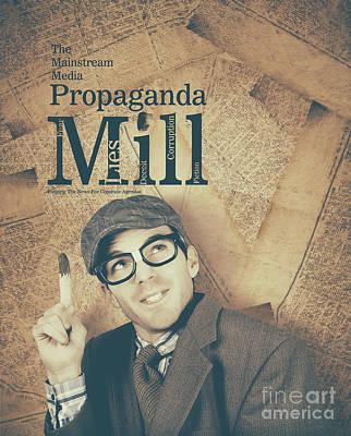 Mainstream Media Propaganda Mill Spreading Lies Poster by Ryan Jorgensen