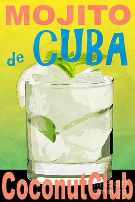 Mojito De Cuba Coconut Club Poster by Edward Fielding