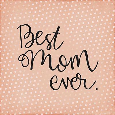 mom Poster by Nancy Ingersoll