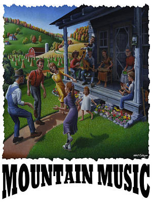 Mountain Music - Porch Music Poster by Walt Curlee