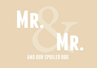 Mr And Mr And Dog- Sand Poster by Linda Woods
