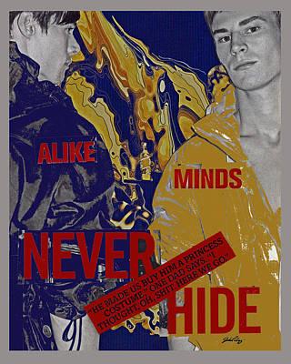 Never Hide Poster by John Vincent Palozzi