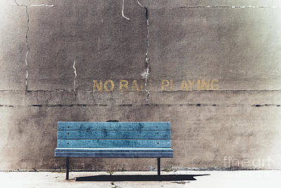 No Ball Playing - Bench Poster by Colleen Kammerer
