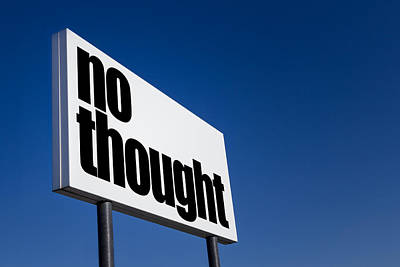 No Thought Poster by Germano Poli