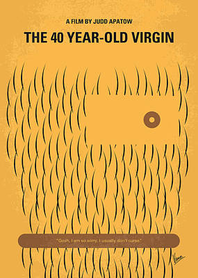 No465 My The 40 Year Old Virgin Minimal Movie Poster Poster by Chungkong Art