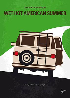 No481 My Wet Hot American Summer Minimal Movie Poster Poster by Chungkong Art