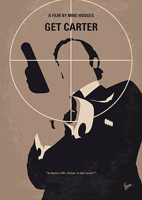 No557 My Get Carter Minimal Movie Poster Poster by Chungkong Art