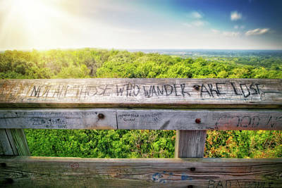 Not All Those Who Wander Are Lost - Lapham Peak - View From Wooden Observation Tower Poster by Jennifer Rondinelli Reilly