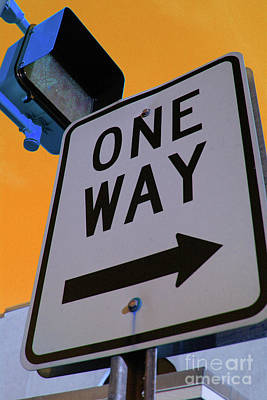 Only One Way Poster by Karol Livote