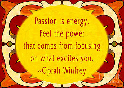 Passionate Energies Abstract Inspirational Art  By Omashte Poster by Omaste Witkowski