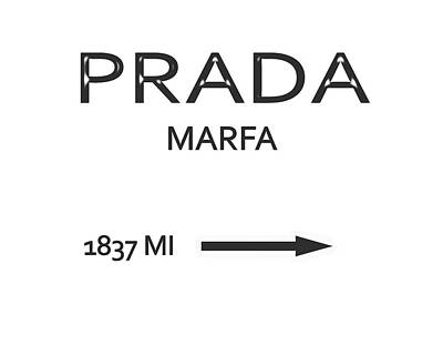Prada Marfa Mileage Sign Poster by Dan Sproul