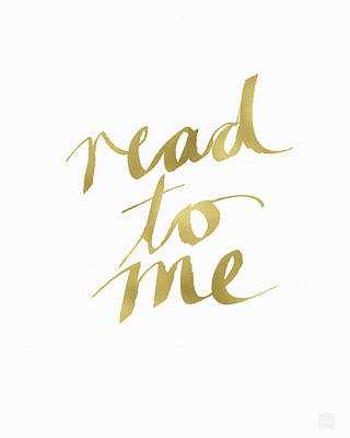 Read To Me Gold- Art By Linda Woods Poster by Linda Woods