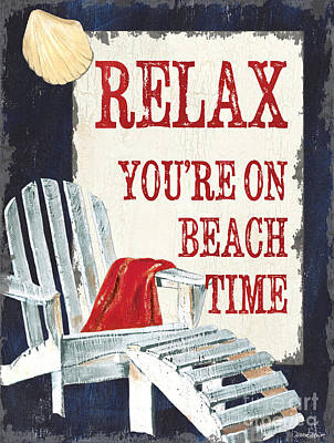 Relax You're On Beach Time Poster by Debbie DeWitt