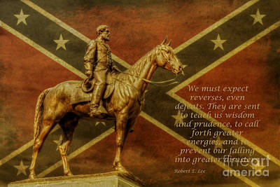 Robert E Lee Inspirational Quote Poster by Randy Steele