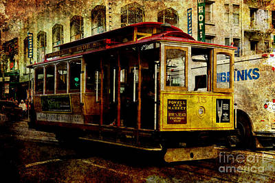 San Francisco Cable Car . Texture Poster by Wingsdomain Art and Photography