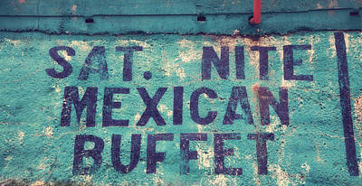 Saturday Nite Mexican Buffet Poster by Toni Hopper