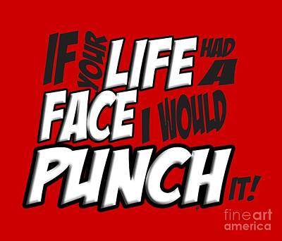 Scott Pilgrim Vs The World If Your Life Had A Face I Would Punch It Poster by Paul Telling