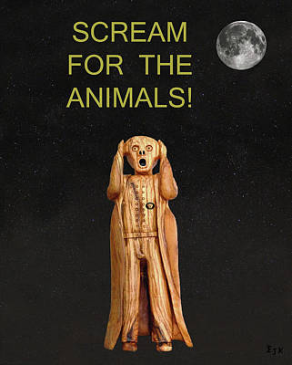 Scream For The Animals Poster by Eric Kempson