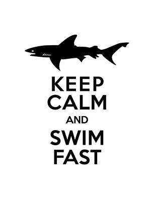 Sharks Keep Calm And Swim Fast Poster by Antique Images