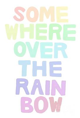 Somewhere Over The Rainbow Poster by Priscilla Wolfe