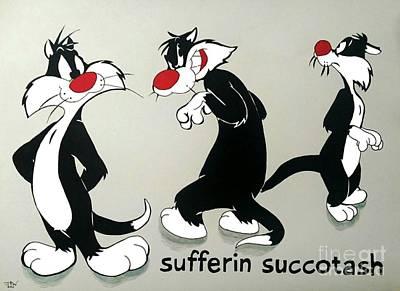 Sufferin Succotash Poster by John Wood
