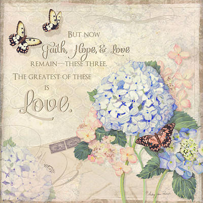 Summer Memories - Blue Hydrangea N Butterflies Faith Hope And Love Poster by Audrey Jeanne Roberts