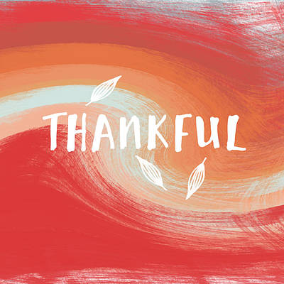 Thankful- Art By Linda Woods Poster by Linda Woods