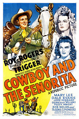 The Cowboy And The Senorita, Roy Poster by Everett