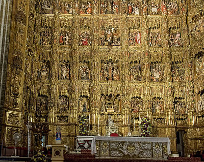 The Golden Retablo Mayor - Cathedral Of Seville - Seville Spain Poster by Jon Berghoff