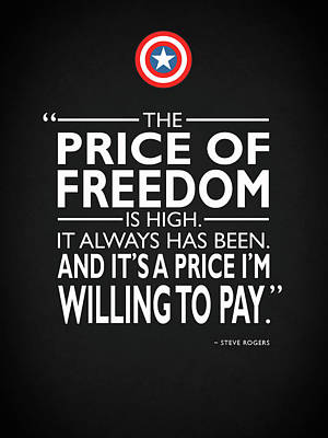 The Price Of Freedom Poster by Mark Rogan